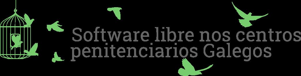 Software libre nos centros penitenciarios Galegos